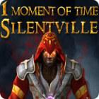 1 Moment of Time: Silentville gra
