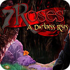 7 Roses: A Darkness Rises Collector's Edition gra