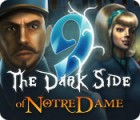 9: The Dark Side Of Notre Dame gra