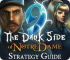9: The Dark Side Of Notre Dame Strategy Guide gra