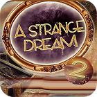 A Strange Dream gra