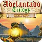 Adelantado Trilogy: Book Two gra