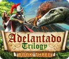 Adelantado Trilogy: Book Three gra