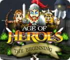 Age of Heroes: The Beginning gra