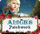 Alice's Patchwork gra
