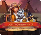 Alicia Quatermain 3: The Mystery of the Flaming Gold gra