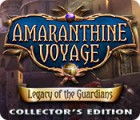 Amaranthine Voyage: Legacy of the Guardians Collector's Edition gra