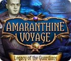 Amaranthine Voyage: Legacy of the Guardians gra