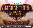 Amaranthine Voyage: The Burning Sky Collector's Edition gra
