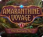 Amaranthine Voyage: The Burning Sky gra