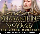 Amaranthine Voyage: The Living Mountain Collector's Edition gra
