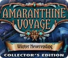 Amaranthine Voyage: Winter Neverending Collector's Edition gra
