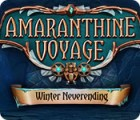 Amaranthine Voyage: Winter Neverending gra