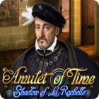 Amulet of Time: Shadow of la Rochelle gra
