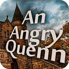 An Angry Queen gra