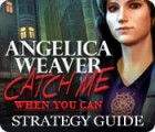 Angelica Weaver: Catch Me When You Can Strategy Guide gra