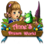 Anne's Dream World gra