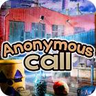 Anonymous Call gra
