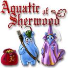 Aquatic of Sherwood gra