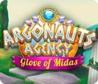 Argonauts Agency: Glove of Midas gra