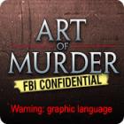 Art of Murder: FBI Confidential gra