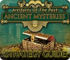 Artifacts of the Past: Ancient Mysteries Strategy Guide gra