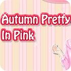 Autumn Pretty in Pink gra