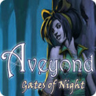 Aveyond: Gates of Night gra
