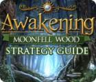 Awakening: Moonfell Wood Strategy Guide gra