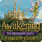Awakening: The Dreamless Castle Strategy Guide gra