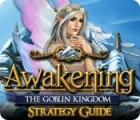Awakening: The Goblin Kingdom Strategy Guide gra