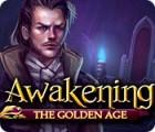 Awakening: The Golden Age gra