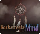 Backstreets of the Mind gra