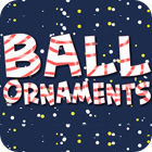 Ball Ornaments gra