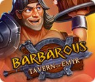 Barbarous: Tavern of Emyr gra
