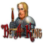 Be a King gra