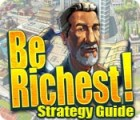 Be Richest! Strategy Guide gra