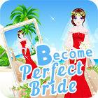 Become A Perfect Bride gra