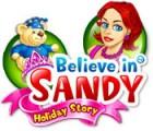 Believe in Sandy: Holiday Story gra