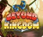 Beyond the Kingdom gra