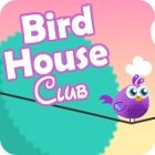 Bird House Club gra