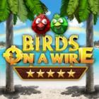 Birds On A Wire gra