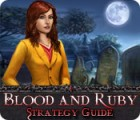 Blood and Ruby Strategy Guide gra