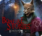 Bonfire Stories: Heartless gra
