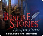 Bonfire Stories: Manifest Horror Collector's Edition gra