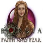 Borgia: Faith and Fear gra