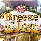 The Breeze Of Love gra