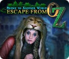 Bridge to Another World: Escape From Oz gra