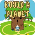 Build A Planet gra