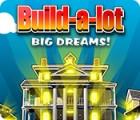 Build-a-Lot: Big Dreams gra